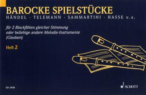 Schott - Barocke Spielstücke 2