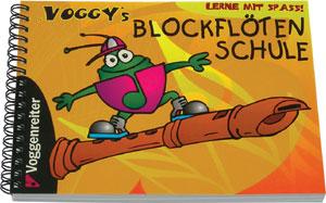 Voggenreiter - Voggy's Blockflötenschule