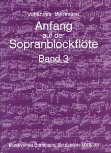 Johannes Bornmann - Anfang Sopranblockflöte 3