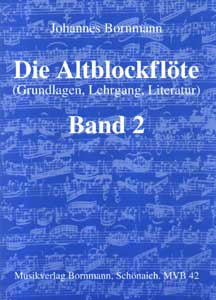 Johannes Bornmann - Die Altblockflöte 2