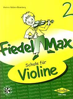 Holzschuh Verlag - Fiedel Max Schule Violin 2