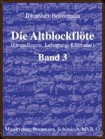 Johannes Bornmann - Die Altblockflöte 3