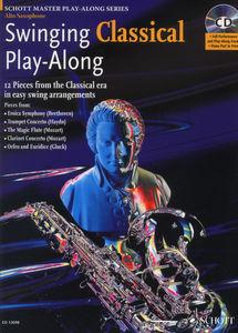 Schott - Swinging Classical Play A-Sax