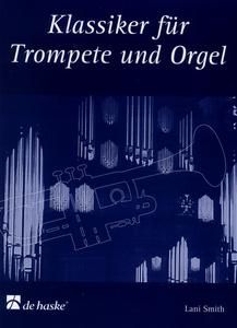 De Haske - Klassiker für Trompete u.Orgel