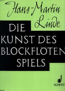 Schott - Die Kunst Des Blockflötenspiel