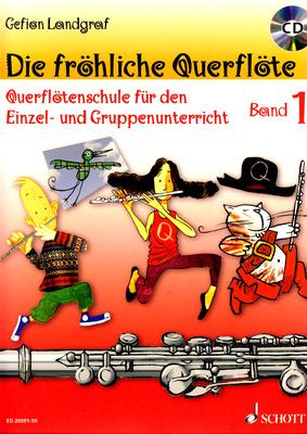 Schott - Die fröhliche Querflöte 1 + CD