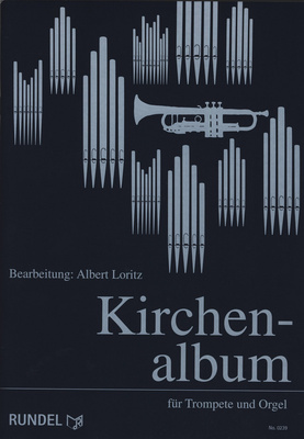 Musikverlag Rundel - Kirchenalbum Trumpet Organ