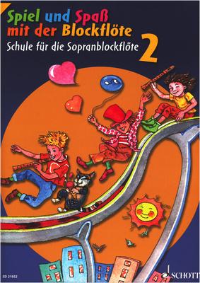 Schott - Spiel Spaß Schule Sopran 2