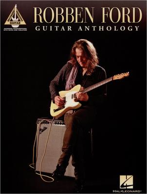 Hal Leonard - Robben Ford: Guitar Anthology