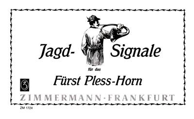 Zimmermann Verlag - Jagd-Signale Fürst-Pless-Horn