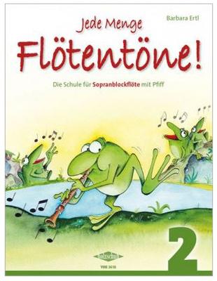 Holzschuh Verlag - Jede Menge Flötentöne 2