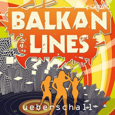 Ueberschall - Balkan Lines