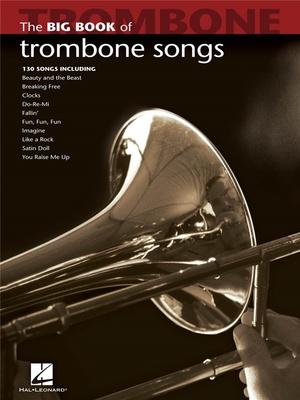 Hal Leonard - Big Book Of Trombone Songs