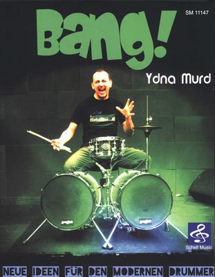 Schell Music - Bang – Neue Ideen Drummer