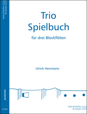 Heinrichshofen's Verlag - Trio-Spielbuch 1 Blockflöte