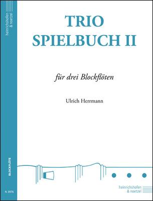 Heinrichshofen's Verlag - Trio-Spielbuch 2 Blockflöte