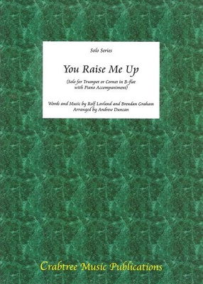 Crabtree Music - You Raise Me Up Trumpet