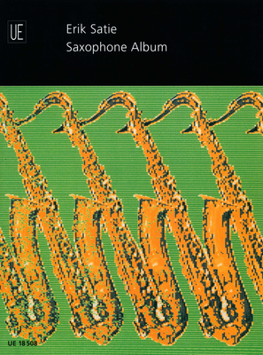 Universal Edition - Satie Saxophone Album
