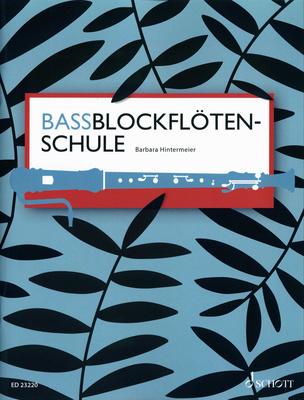 Schott - Bassblockflötenschule