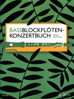 Schott - Bassblockflöten-Konzertbuch